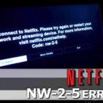 Cómo arreglar el código de error NW-2-5 de Netflix