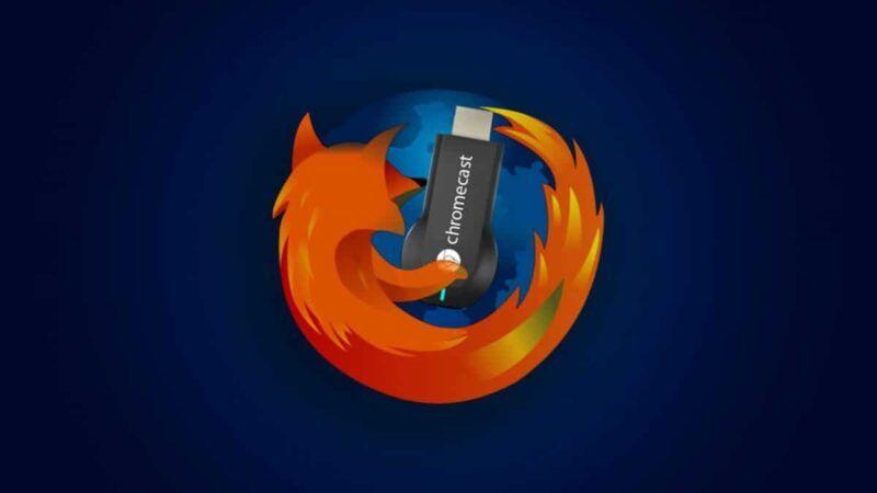 Cómo usar Chromecast en Firefox para transmitir películas a tu televisor
