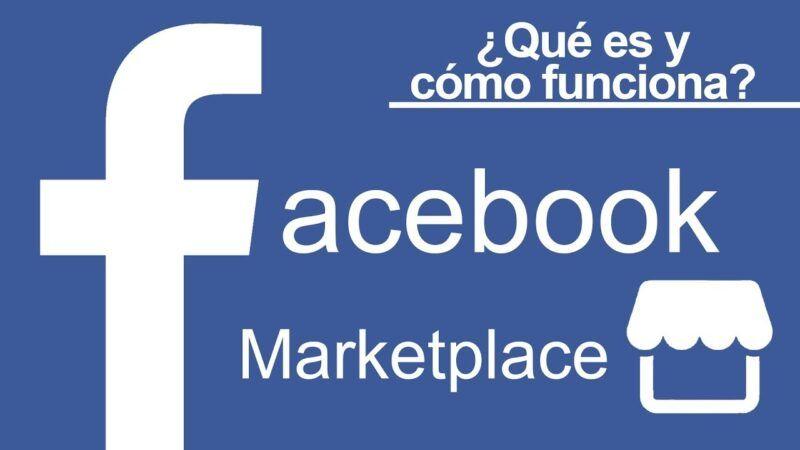 ¿Qué es Facebook Marketplace?