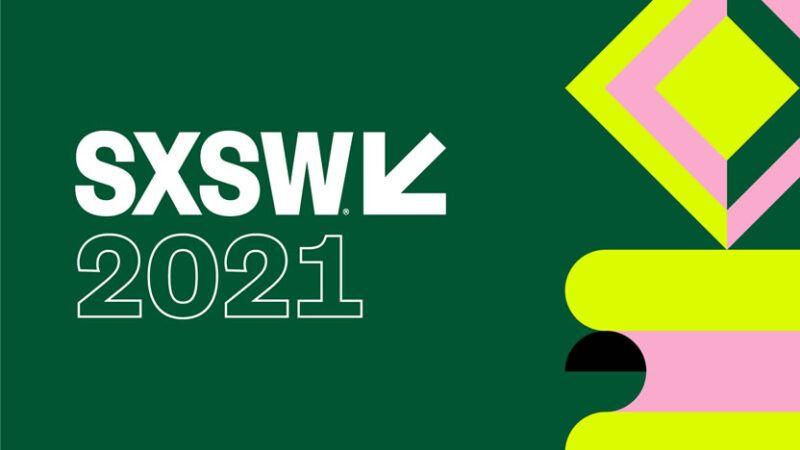 SXSW 2021: Fechas, noticias, anuncios, rumores y todo lo que hay que saber