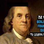 32 sabias frases de Benjamin Franklin para aprender