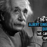 35 Frases sabias de Albert Einstein que no podemos ignorar