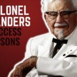 7 Lecciones de éxito del Coronel Sanders