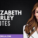 40 poderosas citas de Elizabeth Hurley que te motivarán