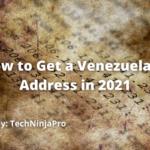 Cómo obtener una dirección IP de Venezuela en 2021