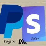 Stripe Vs. PayPal - ¿Cuál debería usar?