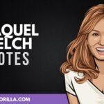 50 Citas poderosas de Raquel Welch