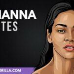 31 Rihanna frases sobre vivir la vida al máximo