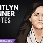34 frases de Caitlyn Jenner sobre la vida y la felicidad