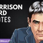 28 frases de Harrison Ford sobre la vida, el éxito y la actuación