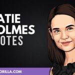 25 Citas increíbles de Katie Holmes
