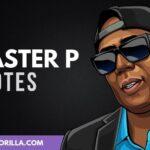 29 Citas de Master P imparable