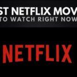 Las 50 mejores películas de Netflix en este momento
