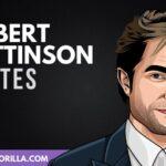 50 Frases famosas de Robert Pattinson sobre la vida