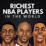 Los 20 jugadores de la NBA más ricos del mundo