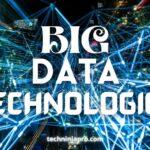 Las 10 principales tecnologías de Big Data en 2021