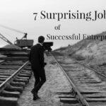 7 sorprendentes trabajos anteriores de emprendedores de éxito
