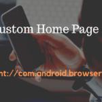 Cómo configurar la página personalizada content://com.android.browser.home/ en el navegador de inicio