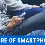 ¿Cómo serán los teléfonos inteligentes en el futuro?